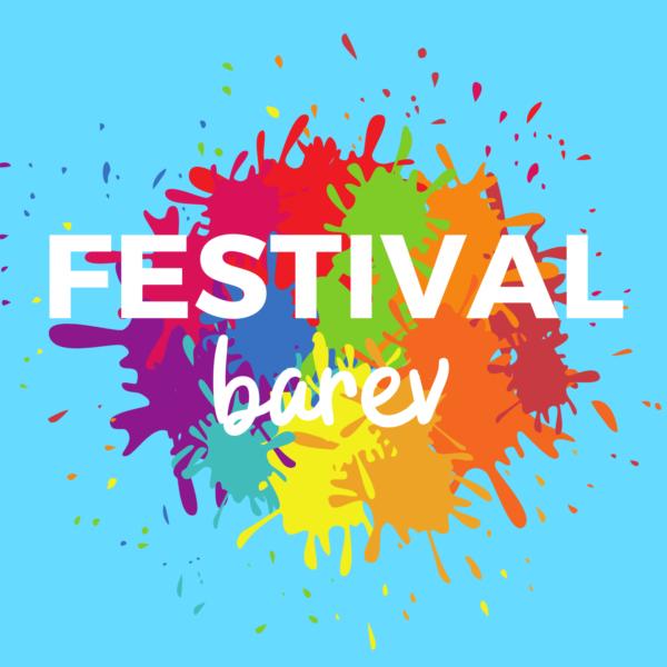 Plakát FESTIVAL BAREV – Den dětí 2021