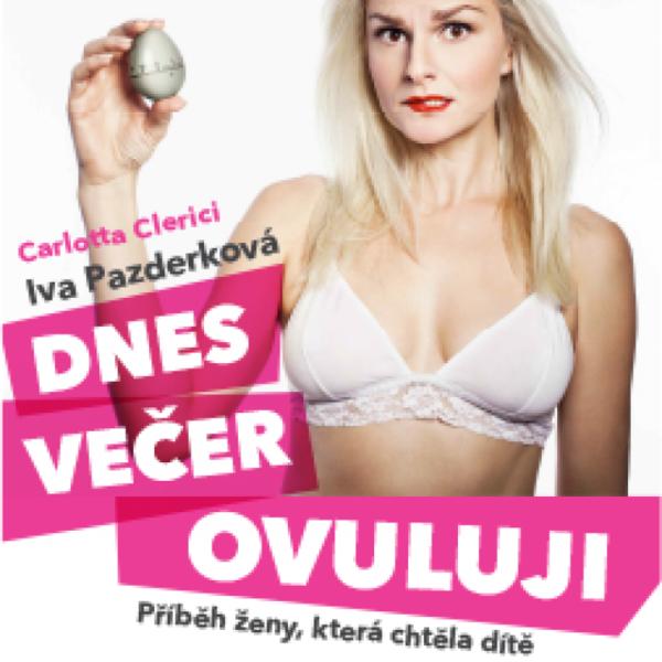 Plakát DNES VEČER OVULUJI