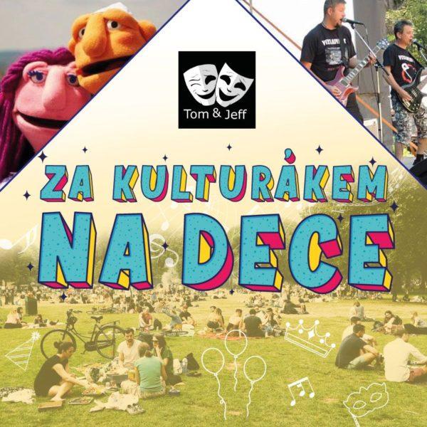 Plakát ZA KULTURÁKEM NA DECE – 19. 8. 2021