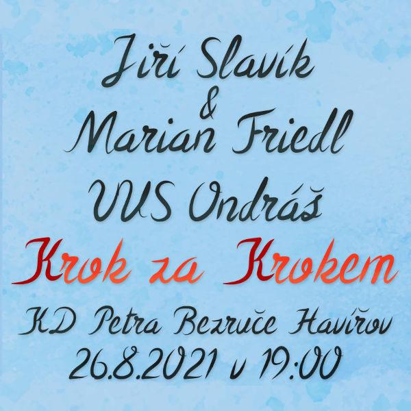 Plakát Jiří Slavík & Marian Friedl  VUS Ondráš
