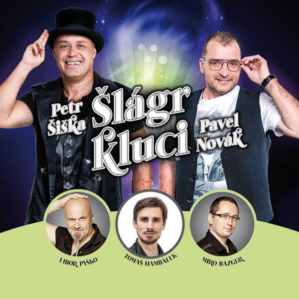 Plakát Šlágr kluci – Petr Šiška, Pavel Novák